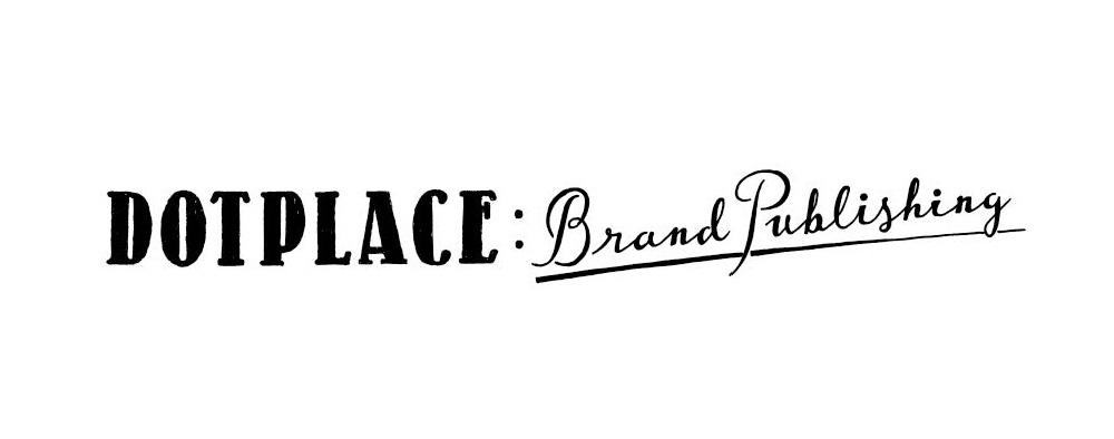 出版支援サービス「DOTPLACE: Brand Publishing」のご案内